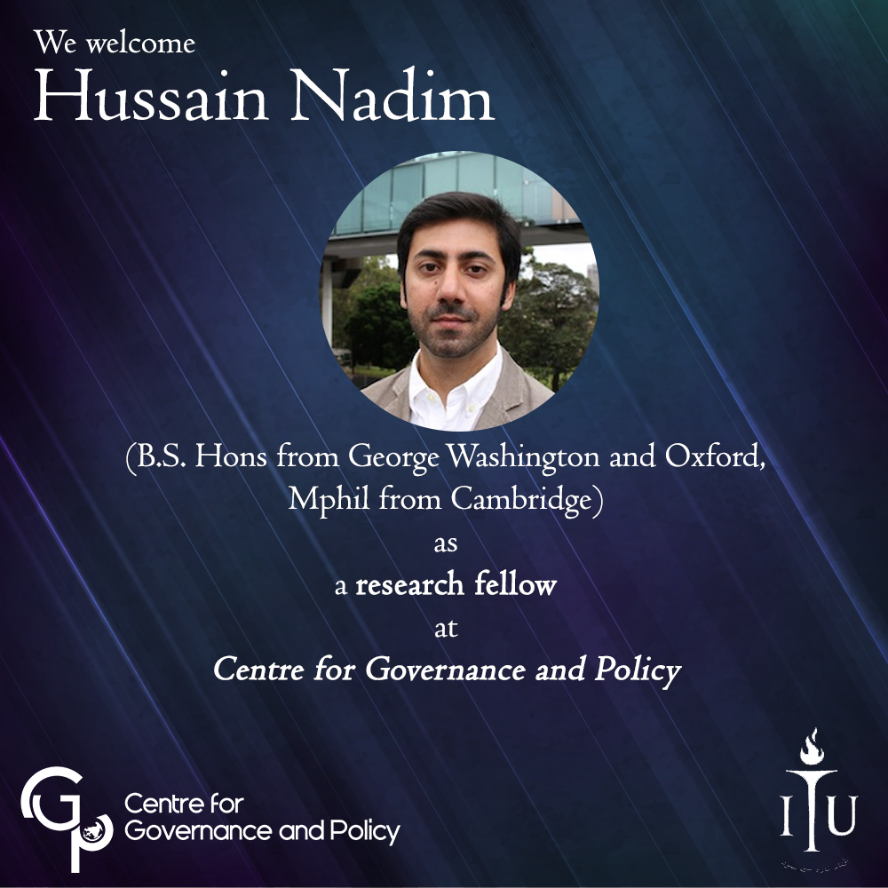 Hussain Nadim as a research fellow at Centre for Governance and Policy